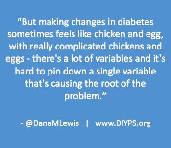 Making changes in diabetes is hard by DanaMLewis