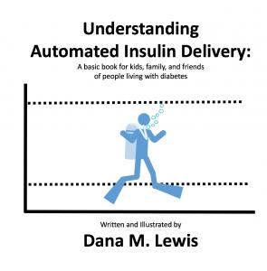 DanaMLewis_UnderstandingAutomatedInsulinDelivery_KidsBook