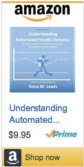 Print_DanaMLewis_UnderstandingAutomatedInsulinDelivery